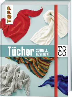 TO GO - Tücher Schnell Gestrickt - Topp Verlag
