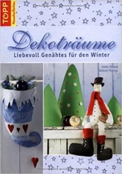 Dekoträume - Liebevoll Genähtes für den Winter