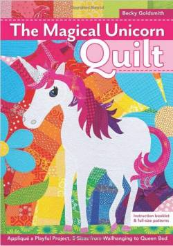 Magical Unicorn Quilt BOOKLET - Becky Goldsmith