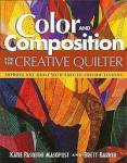 Color and Composition for the Creative Quilter - Katie Pasquini Masopust