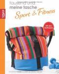 Sport und Fitness - Tausend und meine Tasche - BUCH